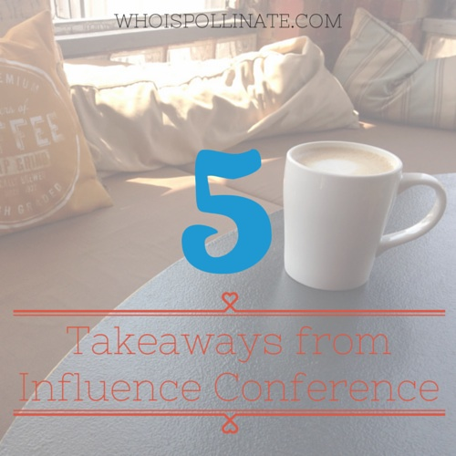 5takeawaysfrominfluenceconf