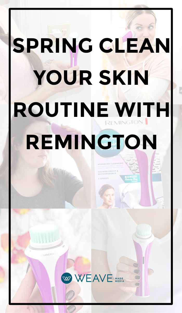 Spring Clean Your Skin Routine with Remington - Skincare, Skincare Routines, Cleansing Brush, Exfoliating Brush, #pMedia #CleanFaceWithRemington